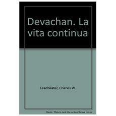 Devachan. La vita continua