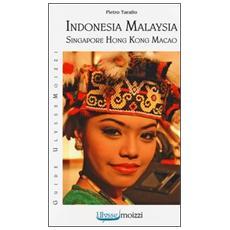 Indonesia, Malaysia, Singapore, Hong Kong, Macao