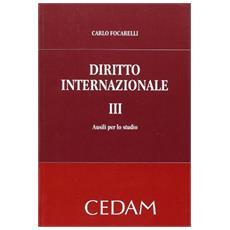 Diritto internazionale. Vol. 3: Ausili per lo studio.