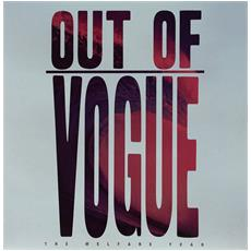 Out Of Vogue - The Welfare Year
