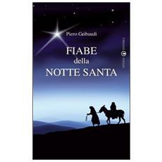 Fiabe della Notte Santa. Ediz. illustrata