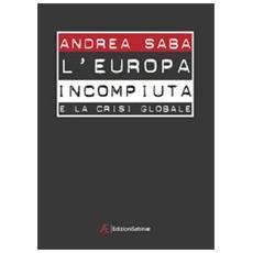 L'Europa incompiuta e la crisi globale