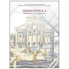 Nonantola. Vol. 4: L'abbazia e le sue chiese.