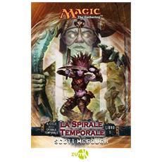 Magic The Gathering #01 - La Spirale Temporale