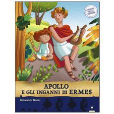 Apollo e gli inganni di Ermes. Storie nelle storie