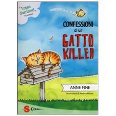 Anne Fine - Confessioni Di Un Gatto Killer