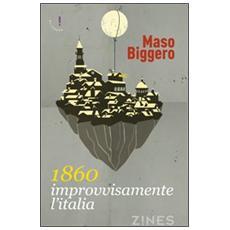1830. Improvvisamente l'Italia