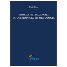 Profili istituzionali di cosmologia ed ontologia. Un approccio tomista