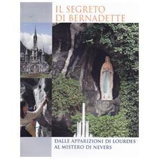 Segreto Di Bernadette (Dvd+Libro)