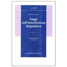 Saggi sull'interferenza linguistica