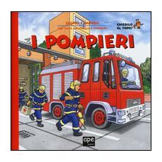 Pompieri. Scopri e impara (I)