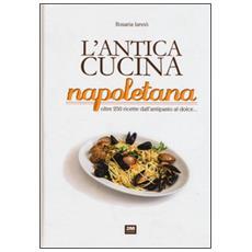 L'antica cucina napoletana