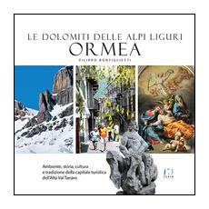 Ormea. Le Dolomiti delle Alpi Liguri
