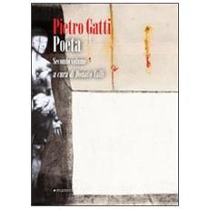 Pietro Gatti poeta. Vol. 2