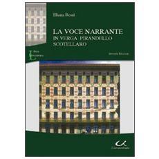 La voce narrante in Verga, Pirandello, Scotellaro