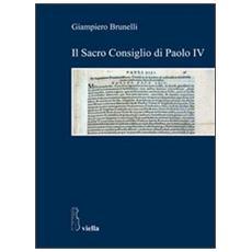Il Sacro Consiglio di Paolo IV