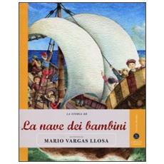 La storia de La nave dei bambini raccontata da Mario Vargas Llosa