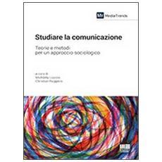 Studiare la comunicazione