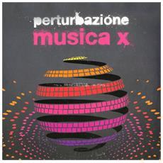 Pertubazione - Musica X