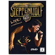 John Kay & Steppenwolf - Live In Louisville
