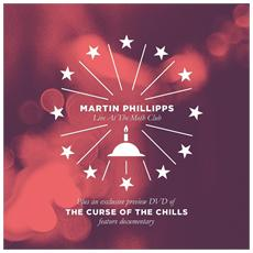 Martin Phillips - Live At The Moth Club / The Curse Of The Chills (Cd+Dvd)