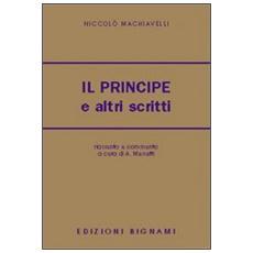 Il principe e altri scritti