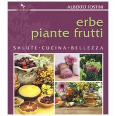 Fostini Alberto - Erbe Piante Frutti