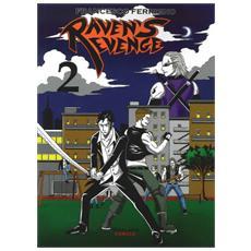 Raven's revenge. Vol. 2