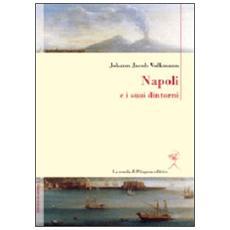 Napoli e i suoi dintorni