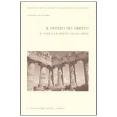 Il mistero del diritto. Vol. 2: Persona e diritto nella chiesa.