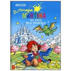 Knister - Maga Martina Nel Paese Delle Meraviglie