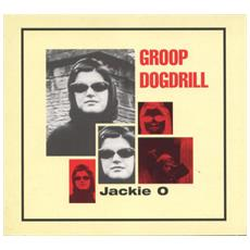 Groop Dogdrill - Jackie O