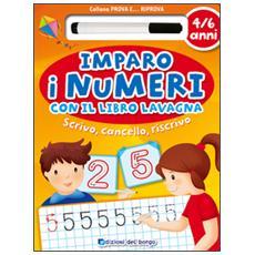 Imparo i numeri con il libro lavagna. Scrivo, cancello, riscrivo. 4-6 anni. Con gadget