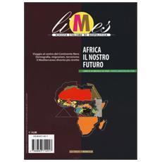 Limes. Rivista italiana di geopolitica (2015) . Vol. 12: Africa il nostro futuro.