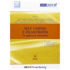 Self caring e filantropia. Un approccio innovativo