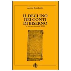 Il declino dei conti di Biserno. In una sentenza del 1316. Testo latino a fronte