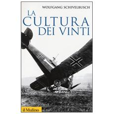 La cultura dei vinti