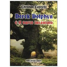 Derek Dolphyn e il varco incantato