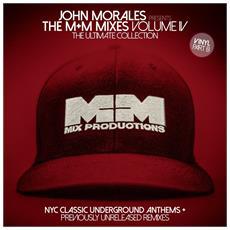 John Morales - The M+M Mixes Vol. 4 Part B (2 Lp)