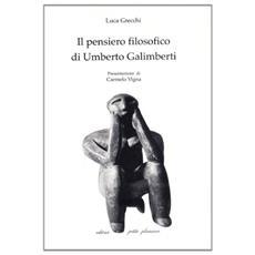 Il pensiero filosofico di Umberto Galimberti