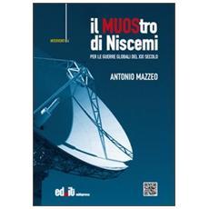 Il MUOStro di Niscemi. Per le guerre globali del XXI secolo
