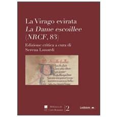 Virago evirata. La dame escoillee (NRCF, 83) (La)