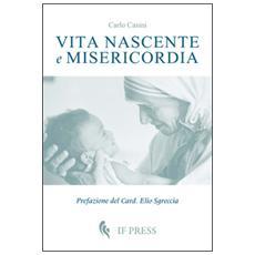 Vita nascente e misericordia
