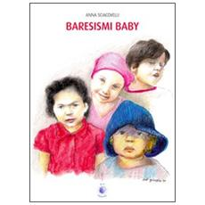 Baresismi baby