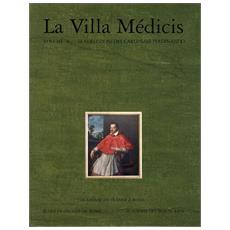 La villa Médicis. Vol. 4: Le collezioni del cardinale Ferdinando: i dipinti e le sculture.