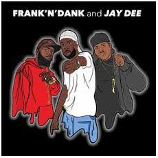 Frank 'N' Dank & Jay - The Jay Dee Tapes
