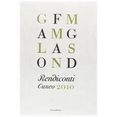 Rendiconti. Cuneo 2010