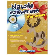 Natale canterino cartoons. Libro poster. Ediz. illustrata. Con DVD