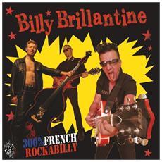 Billy Brillantine - 300% French Rockbilly