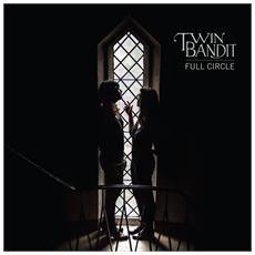 Twin Bandit - Full Circle